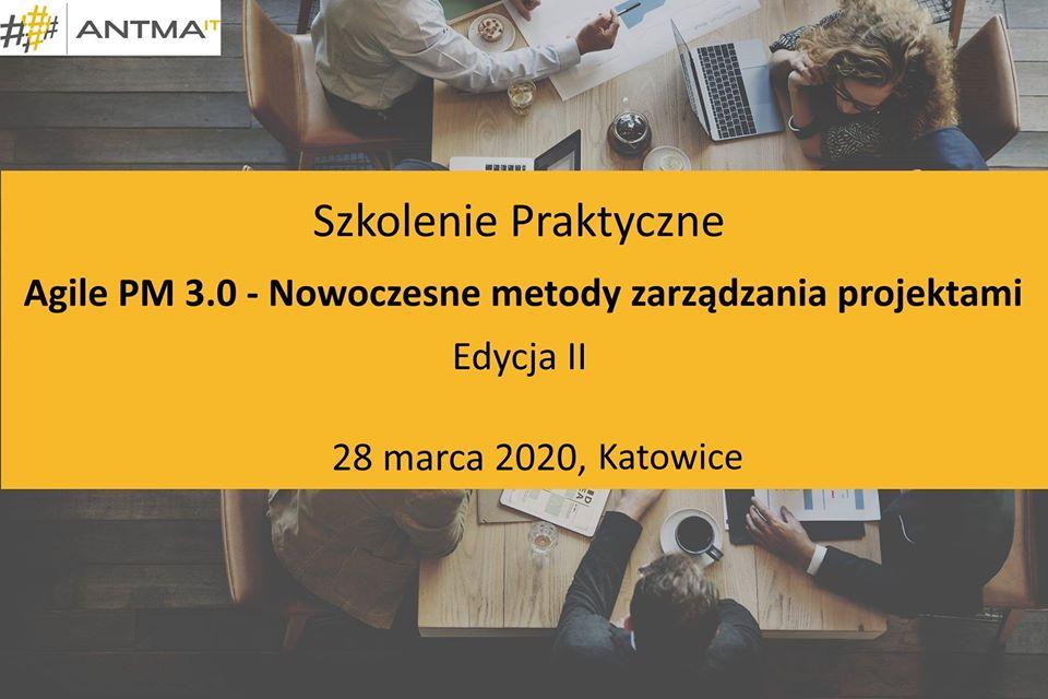 Agile Project Manager – Nowoczesne metody zarządzania projektami – Edycja II – Katowice, Kraków
