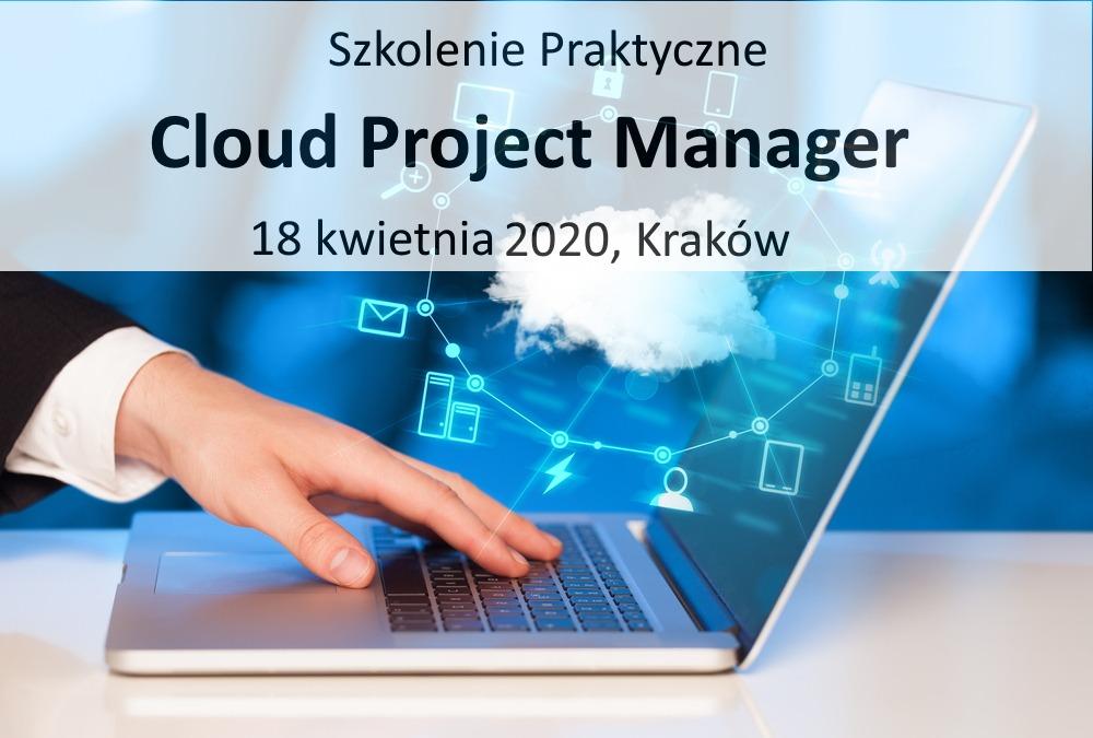 Cloud Project Manager – Czyli Project Manager w Chmurze – Szkolenie